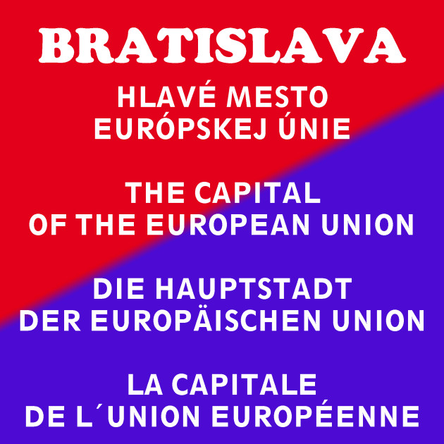 Bratislava - hlavné mesto Európskej únie Rastislav Blaško